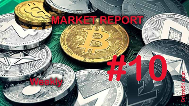 Market report # 10 weekly, on the cryptocurrency sector