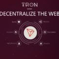 The Tron cryptocurrency for a decentralized web.